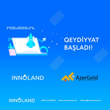 """INNOLAND"" is starting a Joint Acceleration Batch in partnership with AzerGold CJSC."